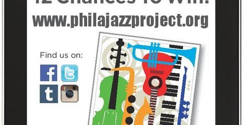 Win A Tablet With Thanks To The Philadelphia Jazz Project